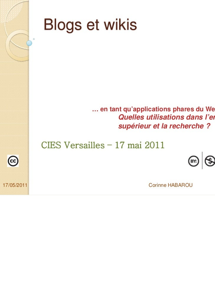 Blogs et wikis                        … en tant qu'applications phares du Web 2.0 :                                Quelles...