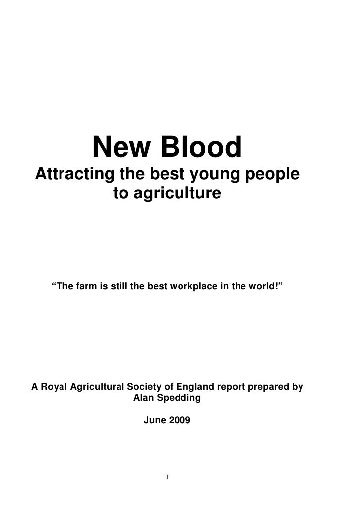 """New BloodAttracting the best young people          to agriculture    """"The farm is still the best workplace in the world!""""A..."""