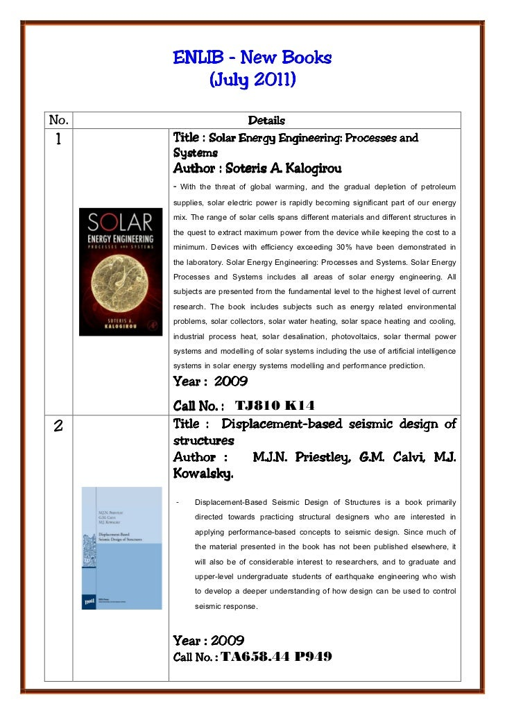 ENLIB - New Books           July          (July 2011)No.                  Details 1    Title : Solar Energy Engineering: P...