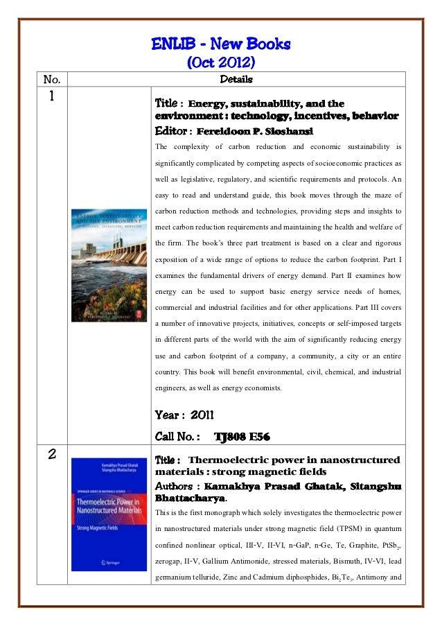ENLIB - New Books                (Oct 2012)No.                        Details 1    Title :            Energy, sustainabili...