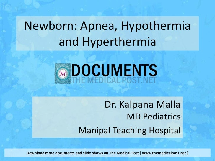 Apnea in newborns, Hypothermia and Hyperthermia