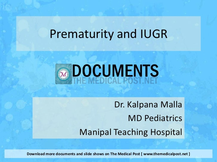 Prematurity and IUGR