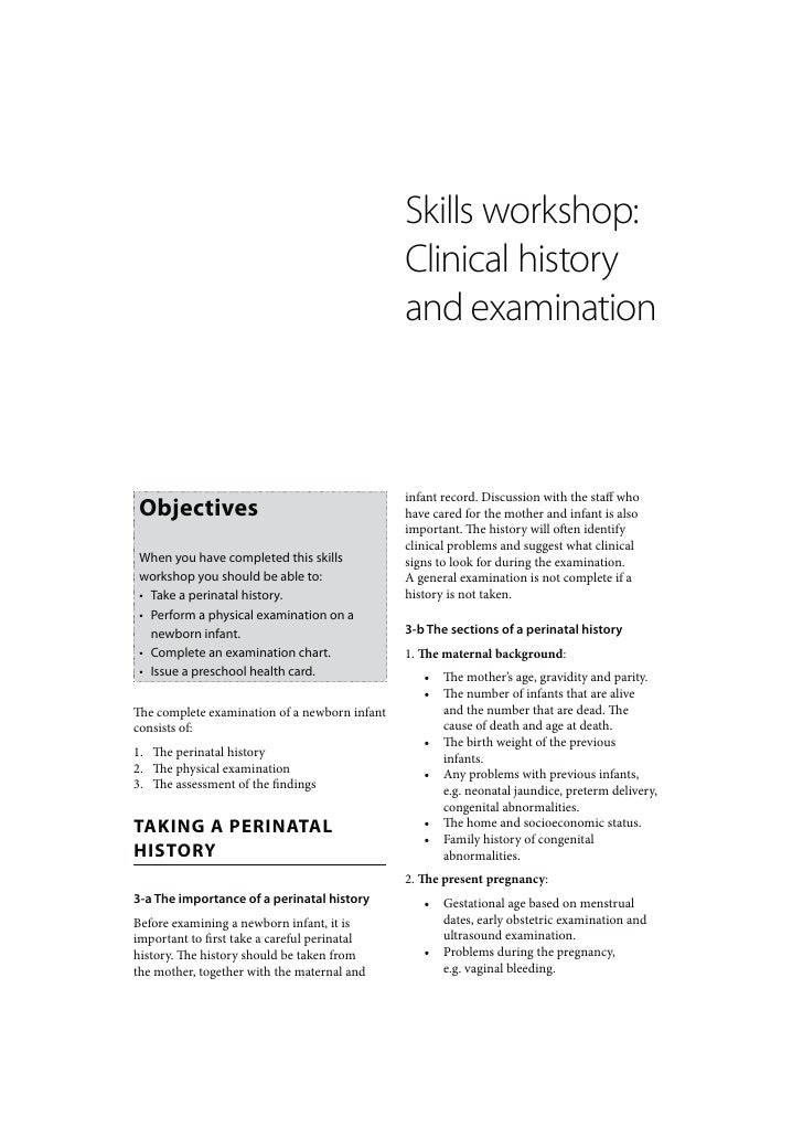 Newborn Care: Skills workshop Clinical history and examination