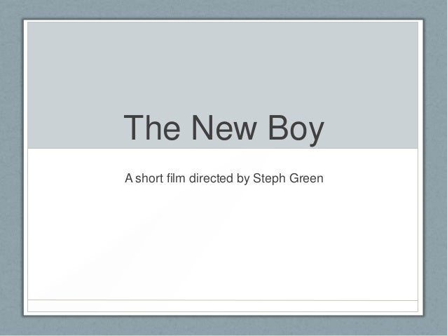 The New BoyA short film directed by Steph Green
