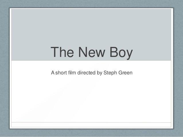 New Boy Presentation