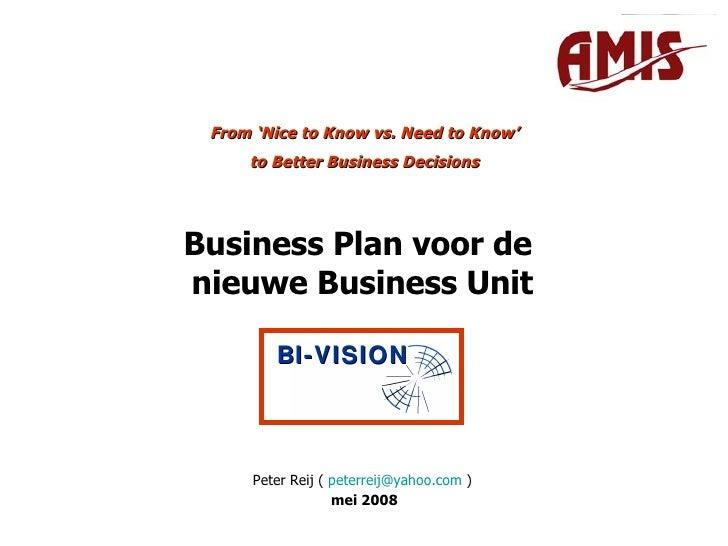 New Bu Plan Presentatie 2008
