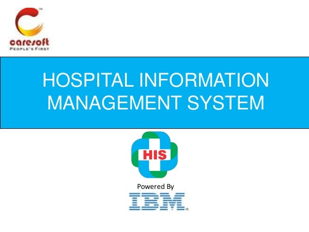 hospital management information management system Hospital management information system easy hospital management information system (hmis) has been developed with the objective of streamlining the treatment flow of a patient in the.