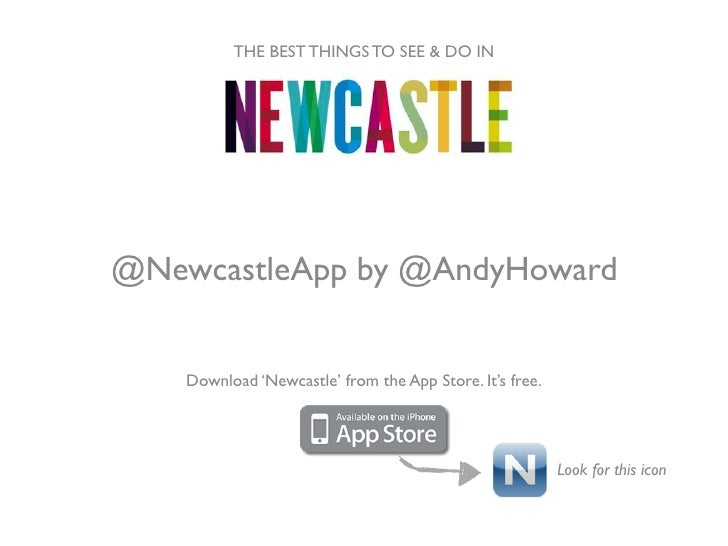 THE BEST THINGS TO SEE & DO IN@NewcastleApp by @AndyHoward    Download 'Newcastle' from the App Store. It's free.         ...