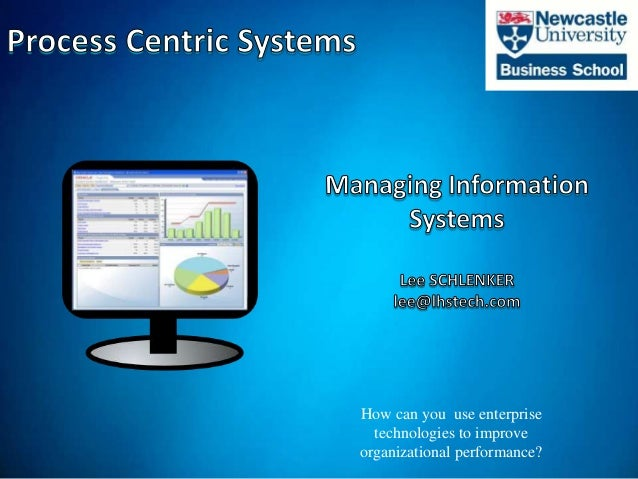 ©2012 LHST sarl How can you use enterprise technologies to improve organizational performance?