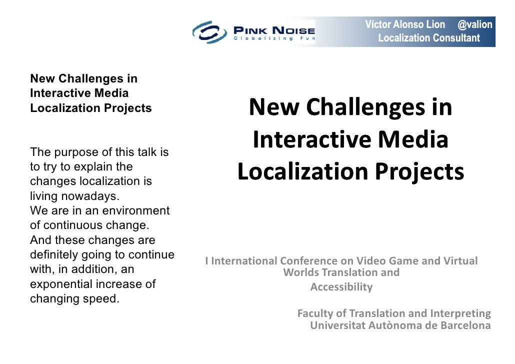New challenges in interactive media & video game localization projects