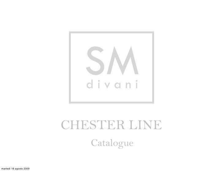SM                            divani                           CHESTER LINE                             Catalogue  martedì...