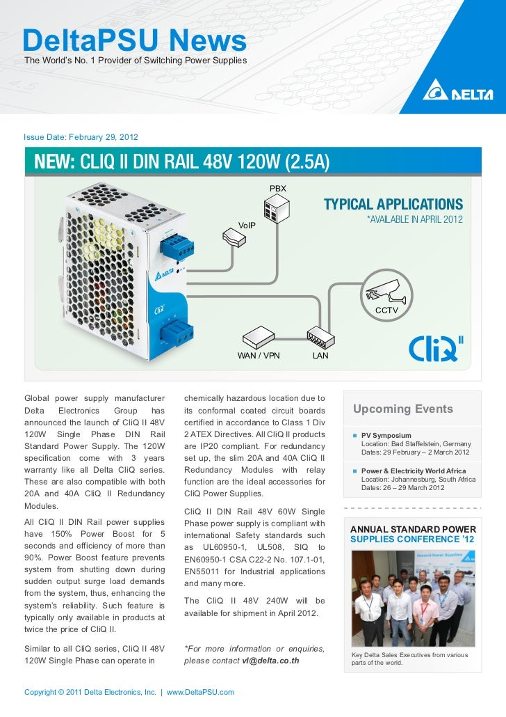 DeltaPSU NewsThe World's No. 1 Provider of Switching Power SuppliesIssue Date: February 29, 2012  NEW: CLIQ II DIN RAIL 48...