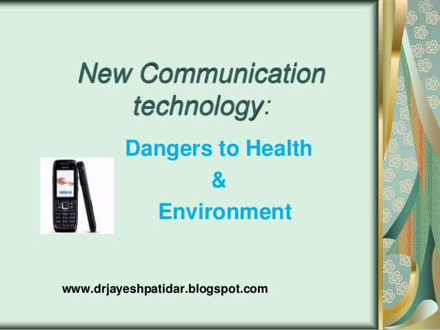 New communication technology dangers to health