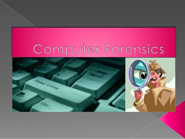 Computer  forensics is simply the application of computer investigation and analysis techniques. Computer forensics invo...