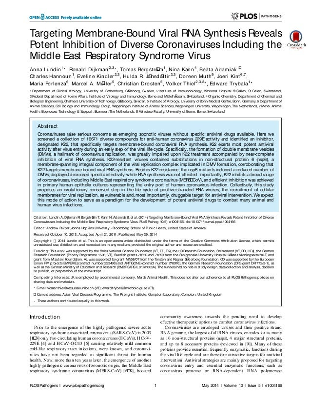 Targeting Membrane-Bound Viral RNA Synthesis Reveals Potent Inhibition of Diverse Coronaviruses Including the Middle East ...