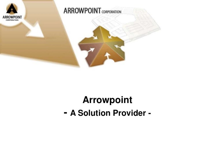 Arrowpoint <br />- A Solution Provider -<br />