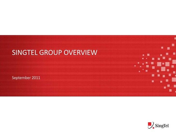 Singtel group overview<br />September 2011<br />