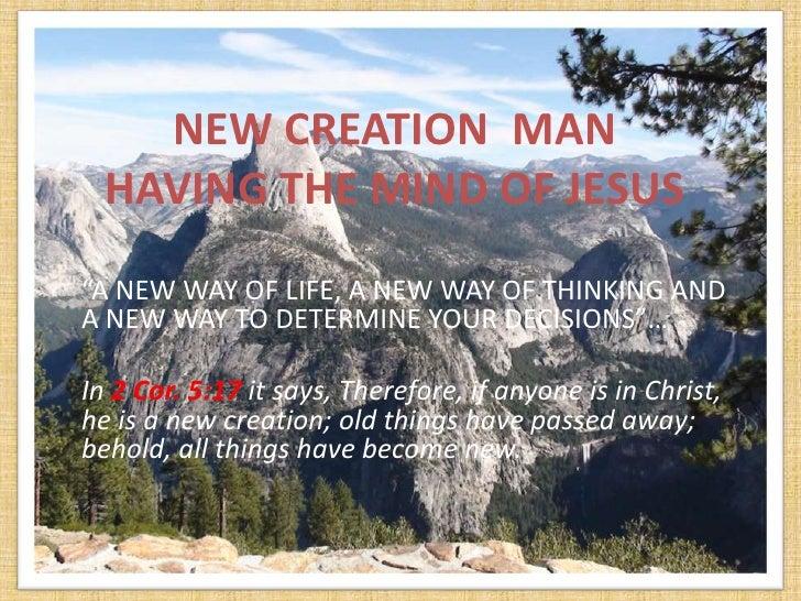 New creation man