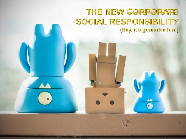 Social Responsibility, not only Corporate