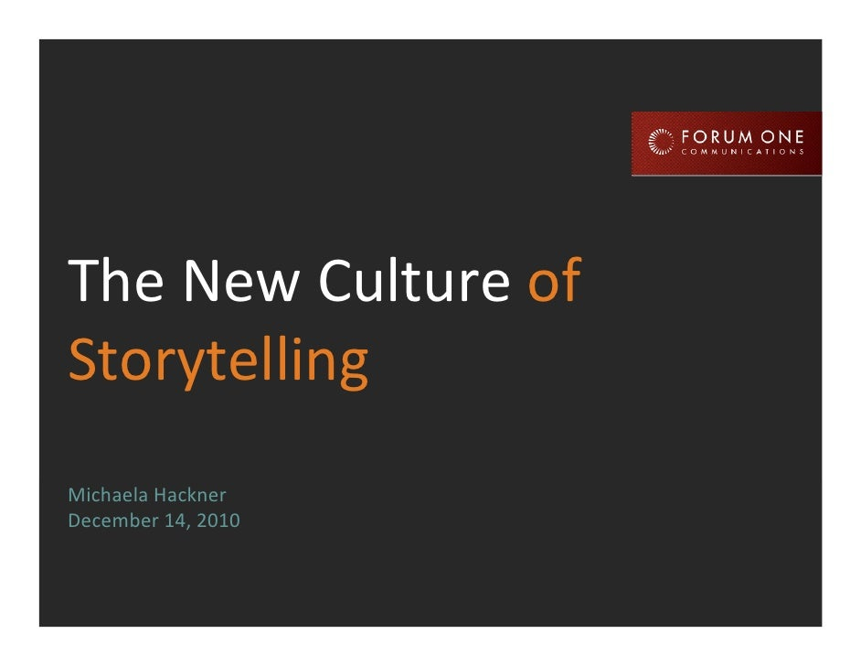 New Culture of Storytelling