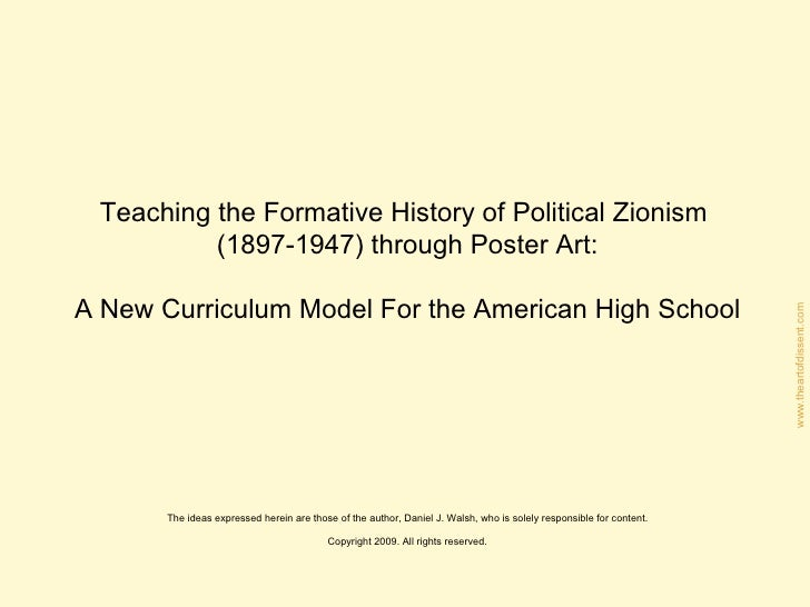 Teaching the Formative History of Political Zionism  (1897-1947) through Poster Art: A New Curriculum Model For the Americ...