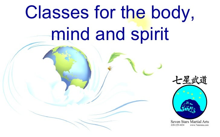 Classes for the body, mind and spirit