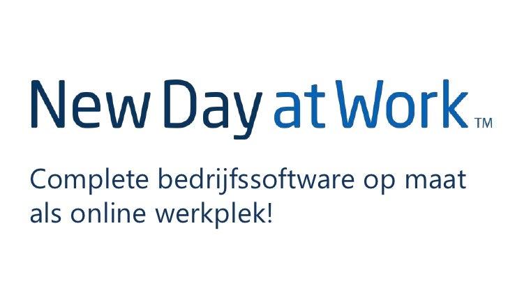 Complete bedrijfssoftware op maatals online werkplek!