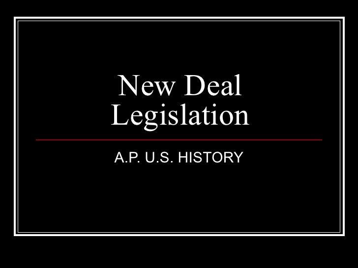 New DealLegislationA.P. U.S. HISTORY
