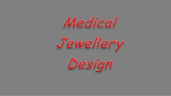 Medical jewellery presentation