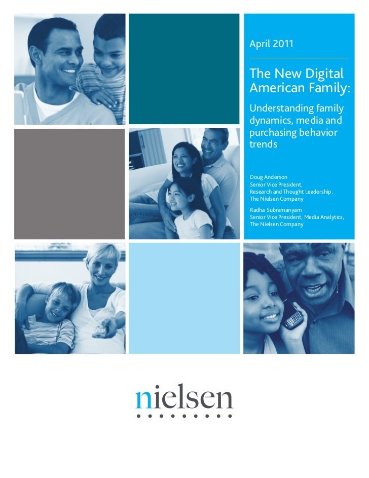 April 2011The New DigitalAmerican Family:Understanding familydynamics, media andpurchasing behaviortrendsDoug AndersonSeni...