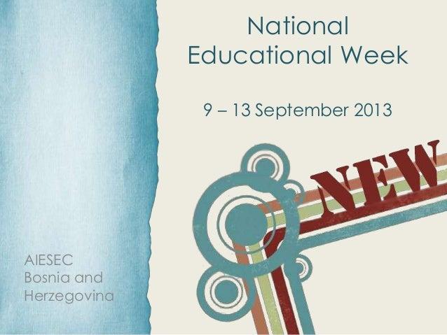 AIESEC Bosnia and Herzegovina National Educational Week 9 – 13 September 2013