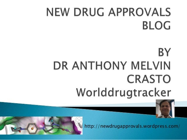 http://newdrugapprovals.wordpress.com/