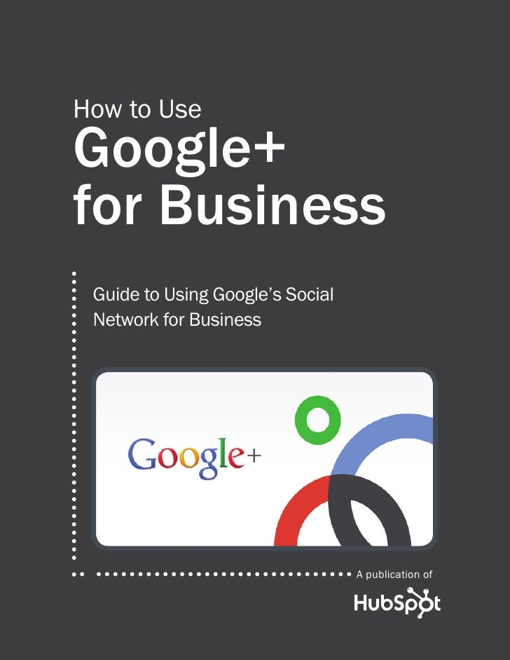 How to use google plus for business