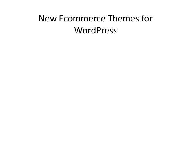 New Ecommerce Themes forWordPress
