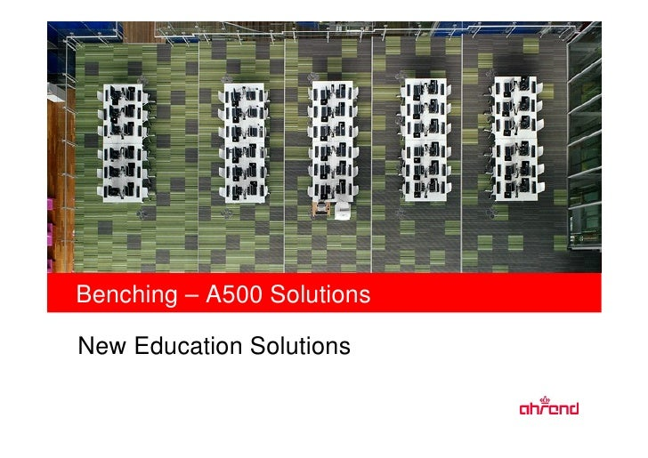 Benching – A500 Solutions  New Education Solutions