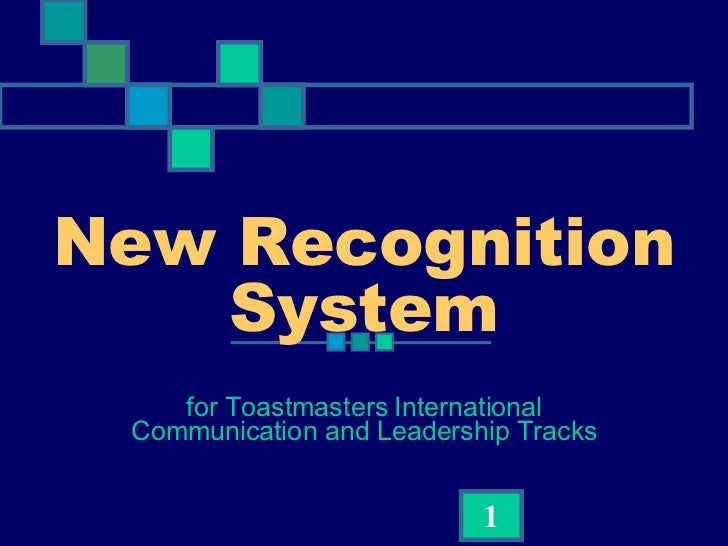 New Recognition System for Toastmasters International Communication and Leadership Tracks