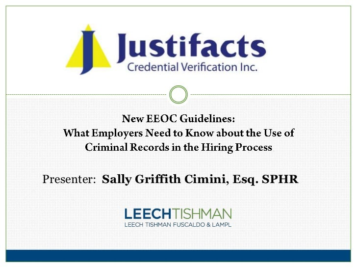 New EEOC guidelines - What Employers Need to Know about the Use of Criminal Records in the Hiring Process