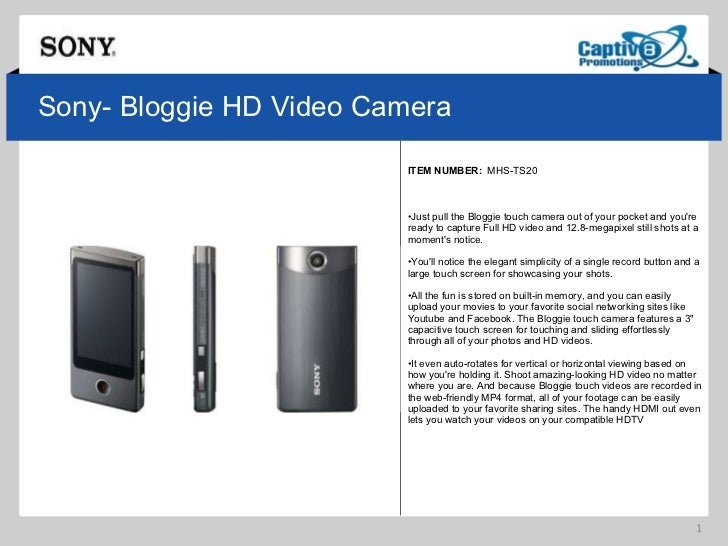 Sony- Bloggie HD Video Camera ITEM NUMBER:  MHS-TS20  <ul><li>Just pull the Bloggie touch camera out of your pocket and yo...