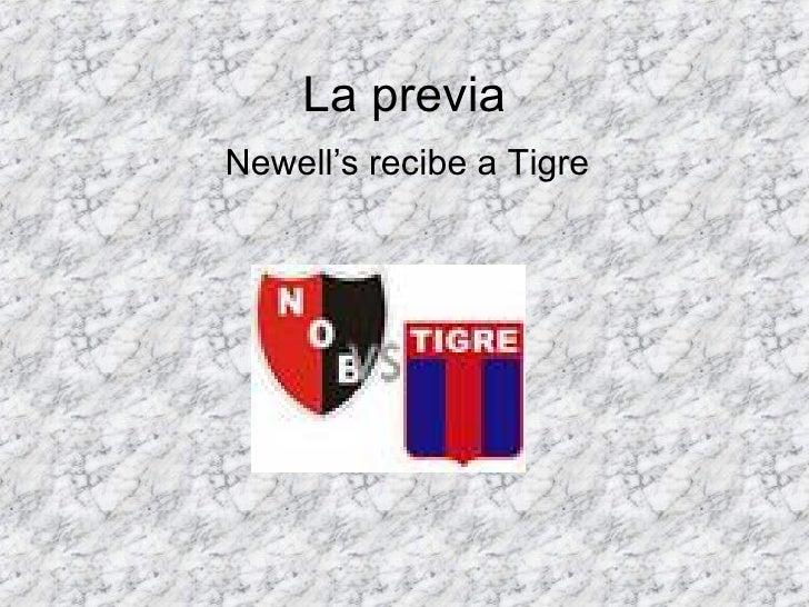 La previa Newell's recibe a Tigre