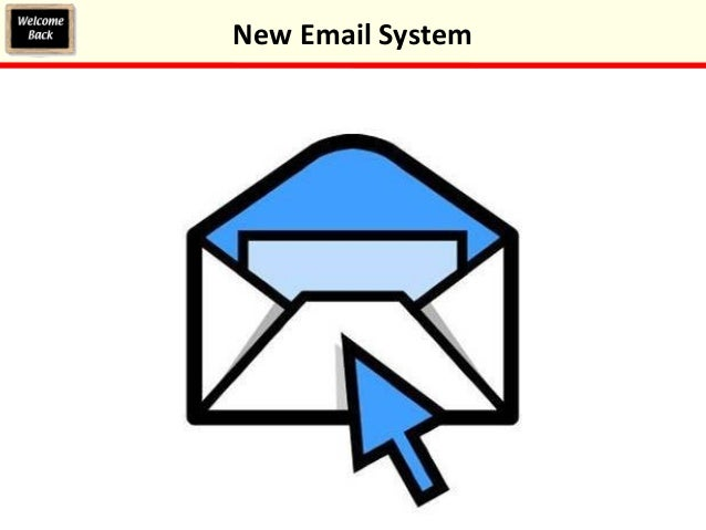 New Email System