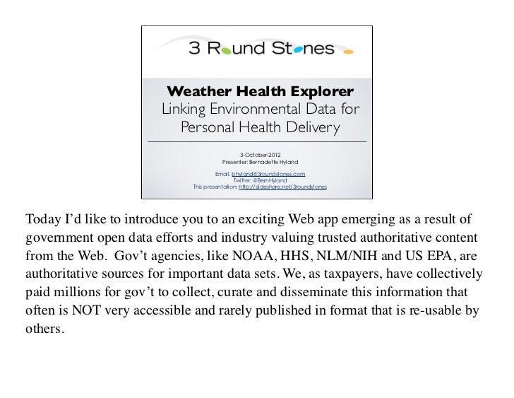 Weather Health Explorer                        Linking Environmental Data for                           Personal Health De...
