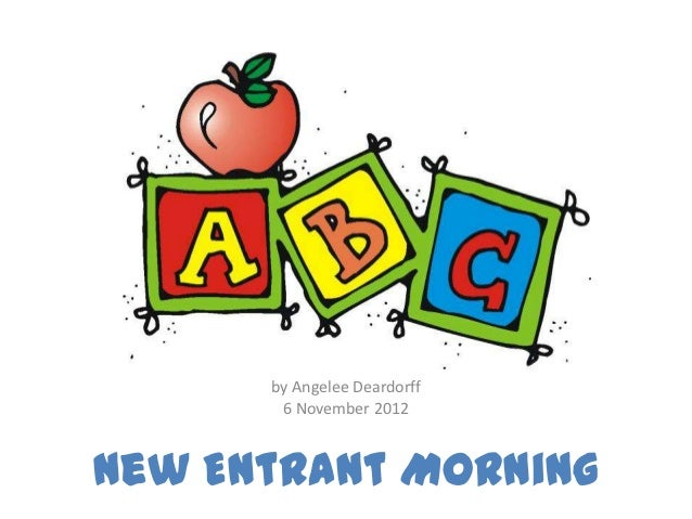 New entrant morning powerpoint