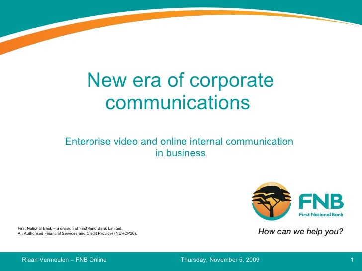 New Era Of Corporate Communications Riaan Vanmeulen   Fnb