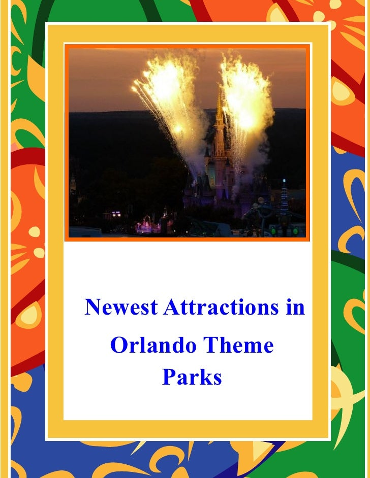 Newest Attractions in Orlando Theme Parks