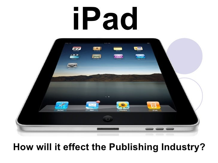 iPad How will it effect the Publishing Industry?