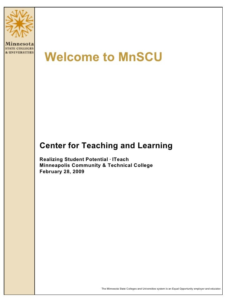 Welcome to MnSCU Center for Teaching and Learning Realizing Student Potential  ·  ITeach Minneapolis Community & Technical...