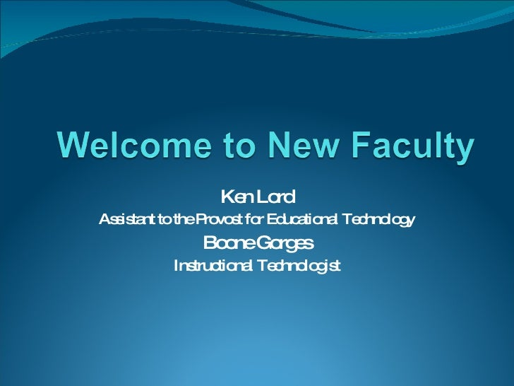Tech for new faculty