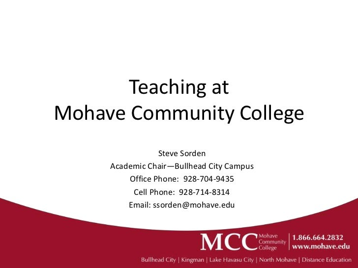 Teaching atMohave Community College                 Steve Sorden     Academic Chair—Bullhead City Campus         Office Ph...