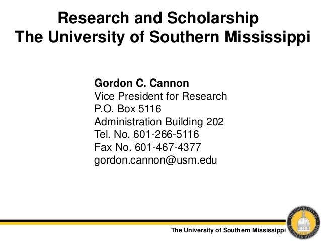 The University of Southern Mississippi Research and Scholarship The University of Southern Mississippi Gordon C. Cannon Vi...