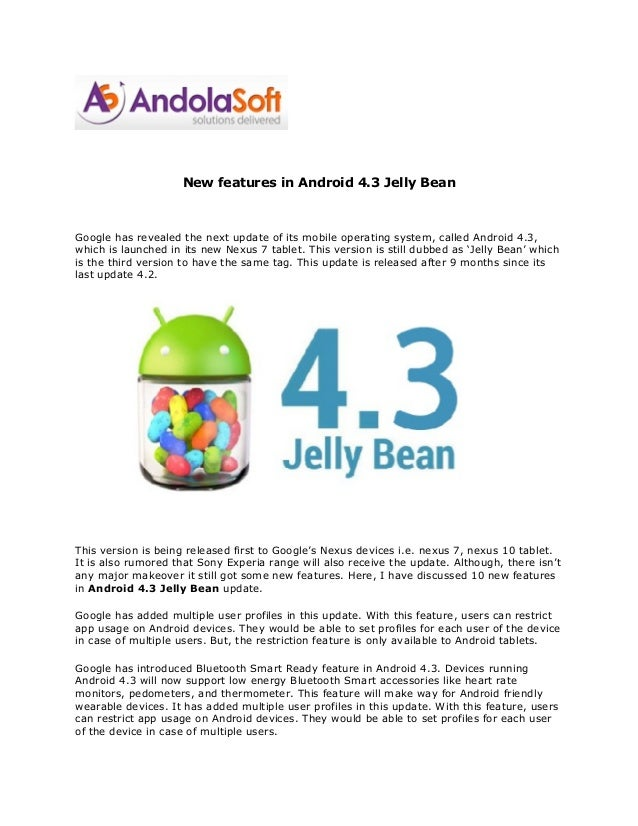 New features in Android 4.3 Jelly Bean Google has revealed the next update of its mobile operating system, called Android ...